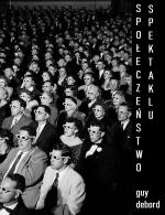 g-d-guy-debord-spoleczenstwo-spektaklu-oraz-rozwaz-2.png
