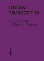 l-t-lucian-truscott-iv-gejowska-moc-na-sheridan-sq-1.png
