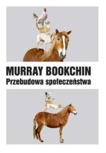 m-b-murray-bookchin-przebudowa-spoleczenstwa-1.jpg
