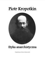 p-k-piotr-kropotkin-etyka-anarchistyczna-1.png