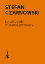 s-c-stefan-czarnowski-ludzie-zbedni-w-sluzbie-prze-1.png